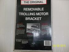 THE ORIGINAL TROLLING  MOTOR BRACKET