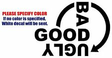 Good Bad Ugly Funny Vinyl Decal Car Sticker Window bumper laptop tablet 7""