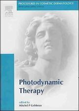 Procedures in Cosmetic Dermatology Series: Photodynamic Therapy, 1e