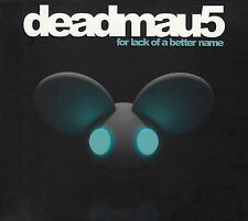 DEADMAU5 : FOR LACK OF A BETTER NAME / CD - TOP-ZUSTAND