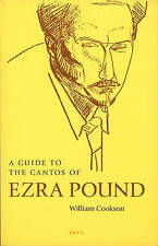 A Guide to the Cantos of Ezra Pound by William Cookson (Paperback, 2001)