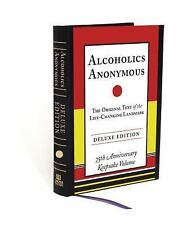Alcoholics Anonymous Deluxe Edition by Bill W. (2014, Hardcover)