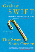 The Sweet Shop Owner, Swift, Graham, New Book