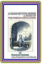 A Tale of Two Cities / a Story of the French Revolution by Charles Dickens by...