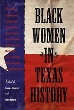 Black Women in Texas History (Centennial Series of the Association of Former Stu