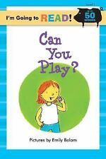 I'm Going to Read (Level 1): Can You Play? (I'm Going to Read Series), , Good Bo