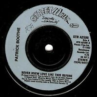 "PATRICK BOOTHE Never Knew Love Like This Before 7"" Vinyl Record Streetwave EX"
