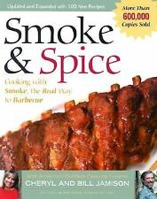 Smoke & Spice, Revised: Cooking with Smoke, the Real Way to Barbecue, on Your Ch