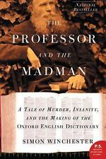 P. S. Ser.: The Professor and the Madman : A Tale of Murder, Insanity, and...