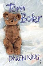 Tom Boler, Daren King