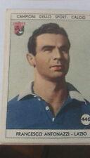 FRANCESCO ANTONAZZI -  CAMPIONI DELLO SPORT LAVAZZA # 446 - LAZIO CALCIO- 1951