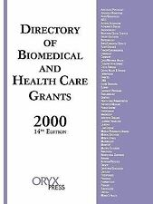 Directory of Biomedical and Health Care Grants 2000 (Directory of Biomedical and