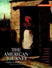The American Journey: Brief Edition Combined Volume (6th Edition) by David H. Go