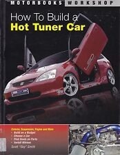 HOW TO BUILD A HOT TUNER CAR rods razzi ground effect nitrous gauges interior