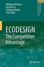 ECODESIGN -- The Competitive Advantage von John Polak, Wolfgang Wimmer,...