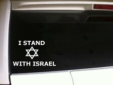 "Stand With Israel car decal 6"" *A9* sticker support Patriotic Jewish Christian"