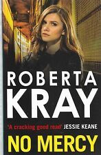 No Mercy by Roberta Kray (Paperback, 2015) New Book