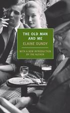 The Old Man and Me (New York Review Books Classics), Dundy, Elaine, Acceptable B