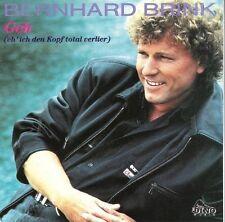 Bernhard Brink Geh (eh' ich den Kopf total verlier; 1991) [Maxi-CD]