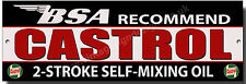 BSA RECOMMEND CASTROL 2-STROKE SELF-MIXING OIL METAL SIGN.GARAGE SIGN,MAN CAVE.