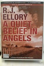 A Quiet Belief in Angels by R J Ellory: Unabridged Cassette Audiobook (RR5)