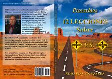 Proverbios, Sabiduria, Lecciones