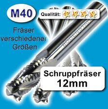 Schruppfräser 12mm Z=4 für Edelstahl Alu Messing Kunstst. M40 hochlegiert