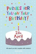 Puzzles for You on Your Birthday - 28th April (2014, Paperback)