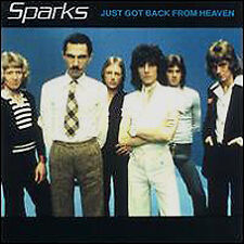 Sparks Just Got Back From Heaven CD 2000 Neu