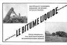 """MAROC MEKNES STE """"LE BITUME LIQUIDE"""" ROUTES AERODROMES PUBLICITE 1950"""