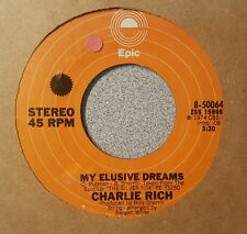 Charlie Rich ‎– My Elusive Dreams / Whatever Happened (VG+)