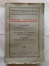 MESURES ELECTRIQUES VOL 1 FALGUIERES INGENIEUR ELECTRICIEN MECANICIEN ILLUS 1929