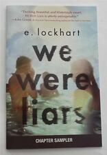 "E. Lockhart  We Were Liars RARE Chapter Sampler Excerpt  ""Sneek Peek""  ARC PROOF"