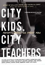 City Kids, City Teachers: Reports from the Front Row, , Acceptable Book
