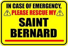 IN EMERGENCY RESCUE MY SAINT BERNARD STICKER