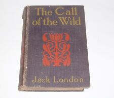 The Call of the Wild by Jack London Early Edition 1913 Little & Ives NY Regent