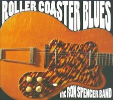 Ron Spencer Band-Roller Coaster Blues  CD NEW