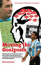 Moving the Goalposts Astonishing Statistical Football Revelations - Soccer book