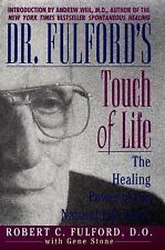 Dr. Fulford's Touch of Life: The Healing Power of the Natural Life Force, Stone,