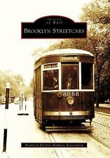 Images of Rail Ser.: Brooklyn Streetcars by Branford Electric Railway...