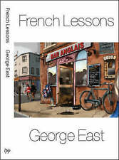 French Lessons by George East - Paperback Book