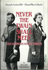 Never the Twain Shall Meet: Bell, Gallaudet and the Communications Debate pb