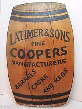 Vtg Latimer & Sons Pine Coopers manufacturers Barrel Casks and Kegs Trade Sign