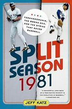 Split Season: 1981: Fernandomania, the Bronx Zoo, and the Strike that-ExLibrary