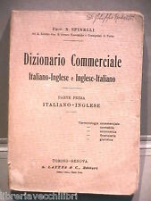 DIZIONARIO COMMERCIALE ITALIANO INGLESE N Spinelli 1930 Vocabolario English di