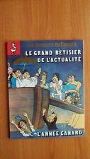 LES DOSSIERS DU CANARD  n° 46 décembre 92-janvier 93 : LE GRAND BETISI