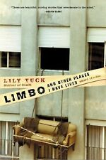 Limbo, and Other Places I Have Lived: Short Stories, Lily Tuck, Very Good Book