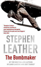 Stephen Leather The Bombmaker Very Good Book