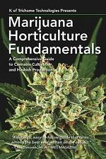 Marijuana Horticulture Fundamentals:A ComprehensiveGuide to Cannabis (Paperback)