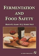 Fermentation and Food Safety by Martin R. Adams and M. J. Robert Nout (2001,...